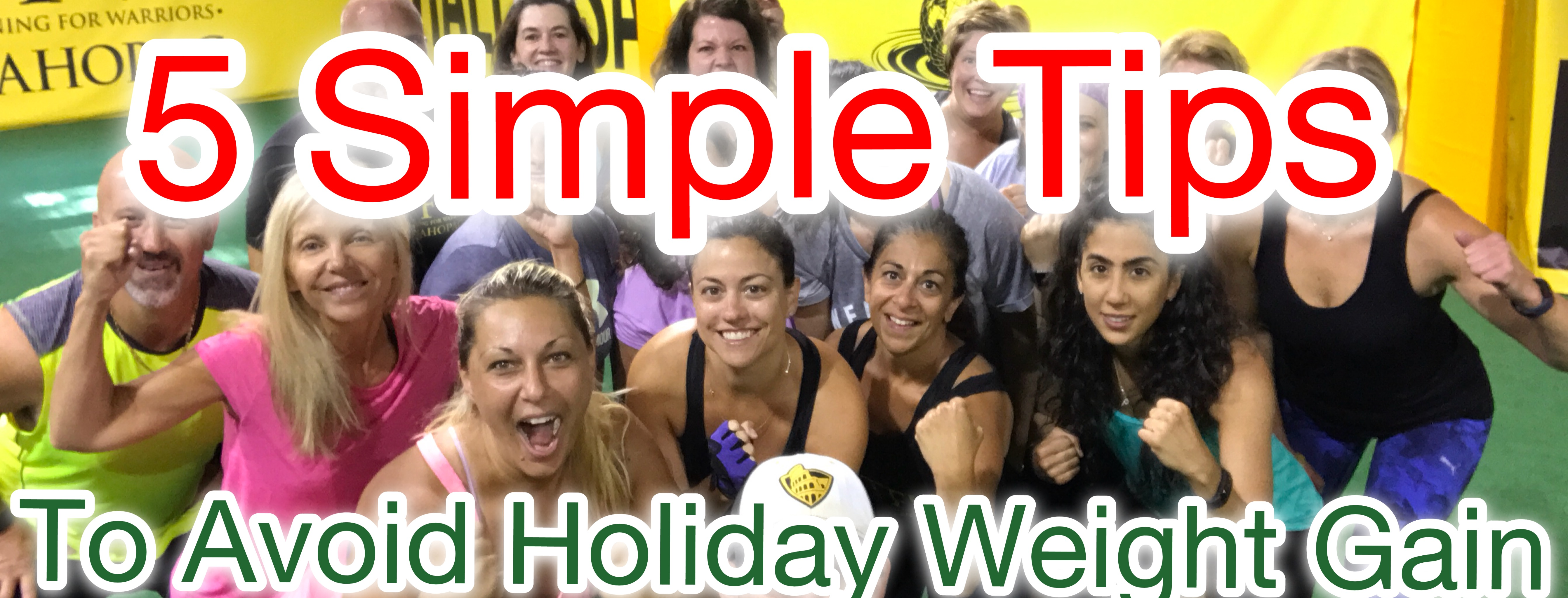5 Simple Tips To Avoid Holiday Weight Gain